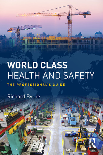 World Class Health and Safety The professional's guide book cover