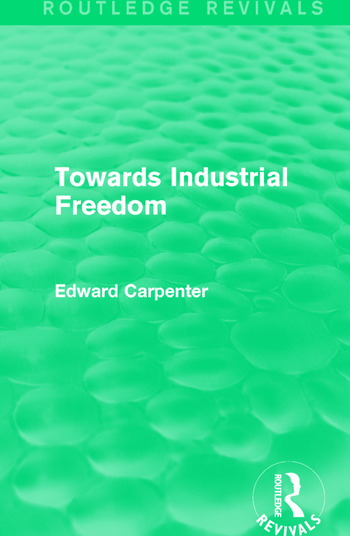 Towards Industrial Freedom book cover