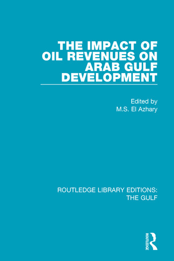 The Impact of Oil Revenues on Arab Gulf Development book cover