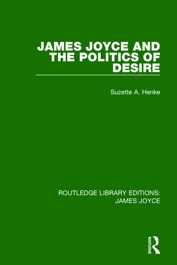 James Joyce and the Politics of Desire book cover