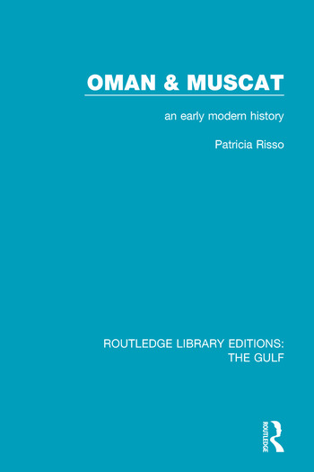 Oman and Muscat An Early Modern History book cover
