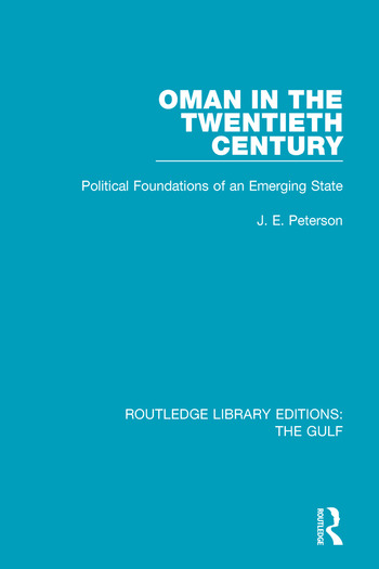 Oman in the Twentieth Century Political Foundations of an Emerging State book cover