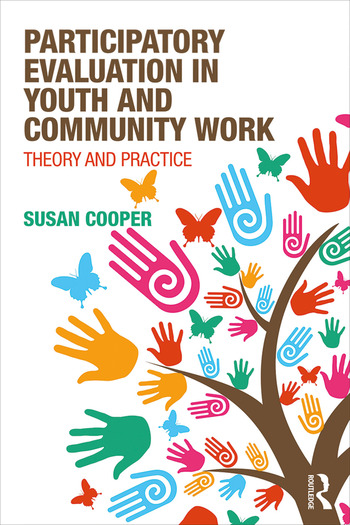 Participatory Evaluation in Youth and Community Work Theory and Practice book cover