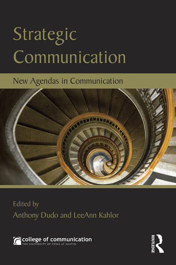 Strategic Communication New Agendas in Communication book cover