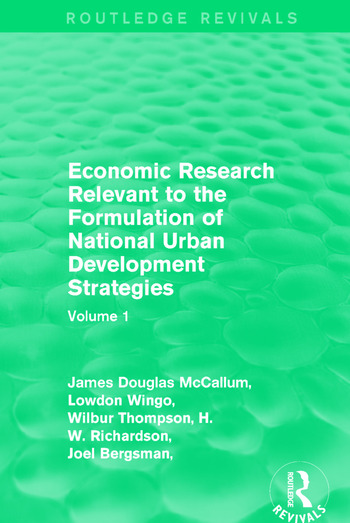 Economic Research Relevant to the Formulation of National Urban Development Strategies Volume 1 book cover