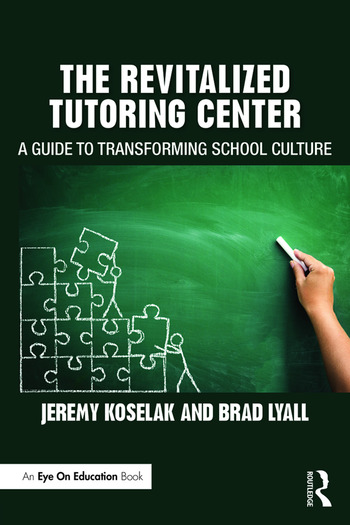 The Revitalized Tutoring Center A Guide to Transforming School Culture book cover