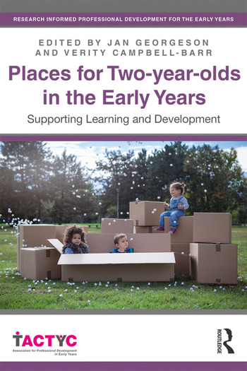 Places for Two-year-olds in the Early Years Supporting Learning and Development book cover