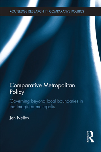 Comparative Metropolitan Policy Governing Beyond Local Boundaries in the Imagined Metropolis book cover