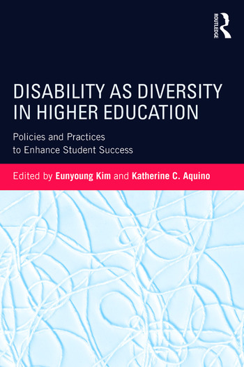 Disability as Diversity in Higher Education Policies and Practices to Enhance Student Success book cover