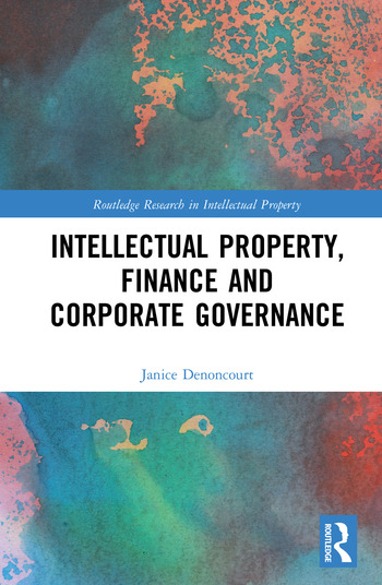 Intellectual Property, Finance and Corporate Governance book cover