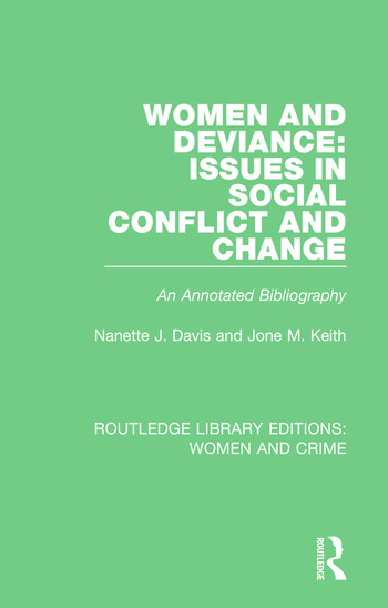 Women and Deviance: Issues in Social Conflict and Change An Annotated Bibliography book cover