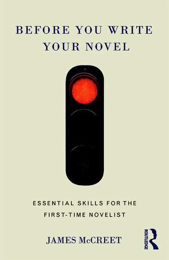 Before You Write Your Novel Essential Skills for the First-time Novelist book cover