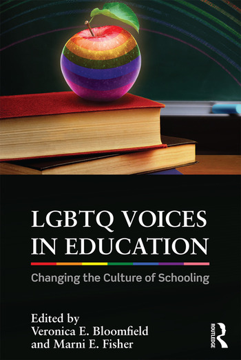 LGBTQ Voices in Education Changing the Culture of Schooling book cover