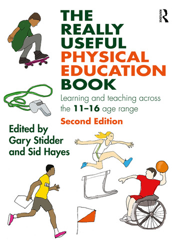 The Really Useful Physical Education Book Learning and teaching across the 11-16 age range book cover