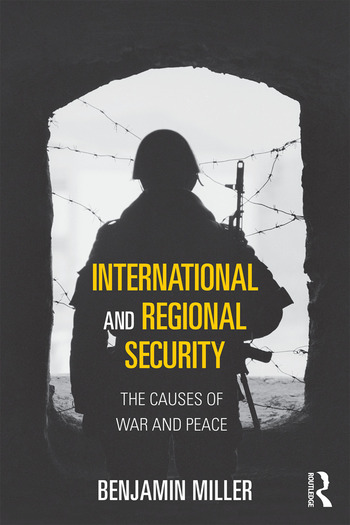 International and Regional Security The Causes of War and Peace book cover