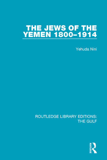The Jews of the Yemen, 1800-1914 book cover