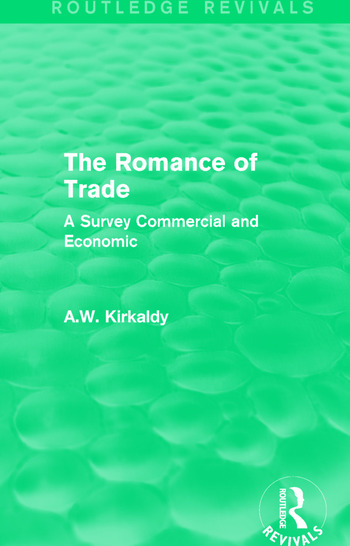 The Romance of Trade A Survey Commercial and Economic book cover