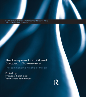 The European Council and European Governance The Commanding Heights of the EU book cover