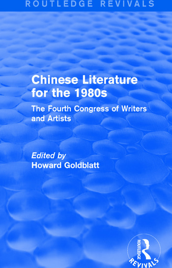 Chinese Literature for the 1980s The Fourth Congress of Writers and Artists book cover