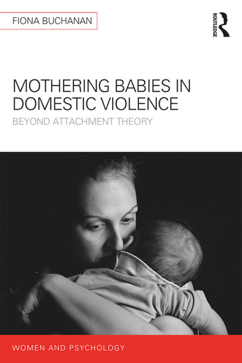 Mothering Babies in Domestic Violence Beyond Attachment Theory book cover