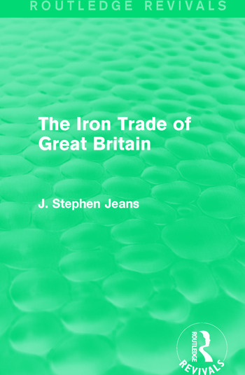 The Iron Trade of Great Britain book cover