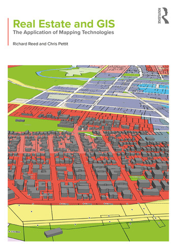 Real Estate and GIS The Application of Mapping Technologies book cover
