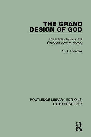 The Grand Design of God The Literary Form of the Christian View of History book cover