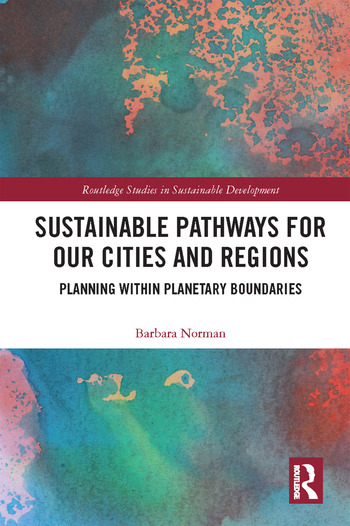Sustainable Pathways for our Cities and Regions Planning within Planetary Boundaries book cover