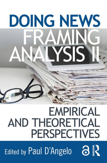 Doing News Framing Analysis II Empirical and Theoretical Perspectives book cover