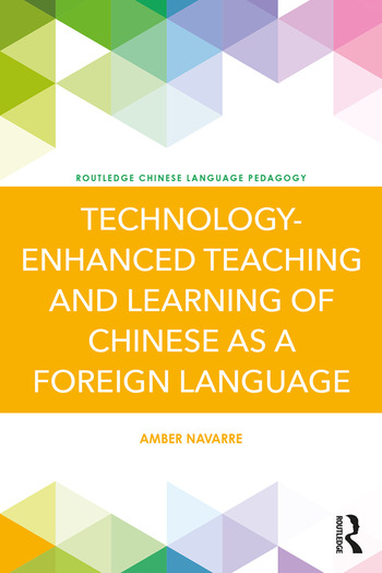 Technology-Enhanced Teaching and Learning of Chinese as a Foreign Language book cover