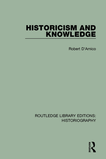 Historicism and Knowledge book cover