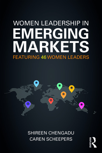 Women Leadership in Emerging Markets Featuring 46 Women Leaders book cover