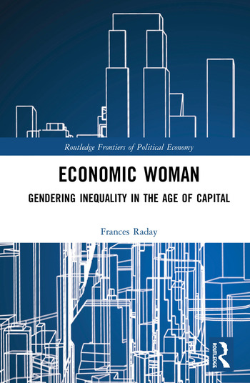 Economic Woman Gendering Inequality in the Age of Capital book cover