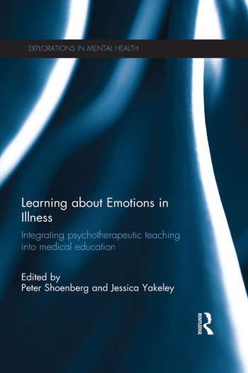 Learning about Emotions in Illness Integrating psychotherapeutic teaching into medical education book cover