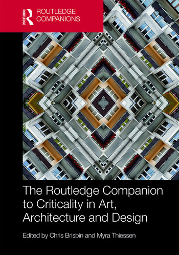 The Routledge Companion to Criticality in Art, Architecture, and Design book cover