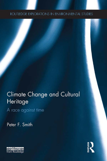 Climate Change and Cultural Heritage A Race against Time book cover