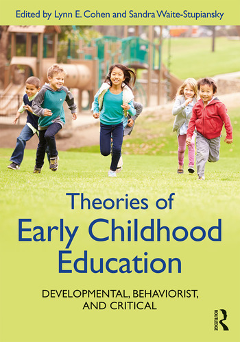 Theories of Early Childhood Education Developmental, Behaviorist, and Critical book cover