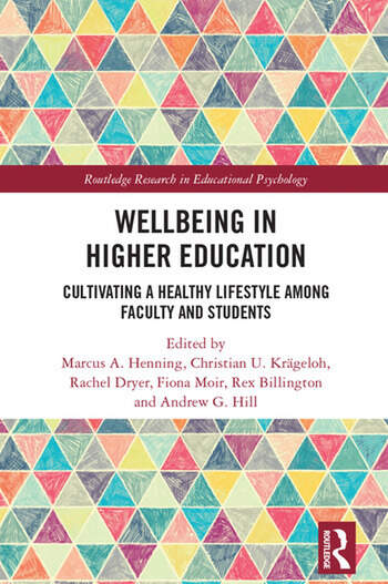 Wellbeing in Higher Education Cultivating a Healthy Lifestyle Among Faculty and Students book cover