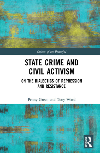 State Crime and Civil Activism On the Dialectics of Repression and Resistance book cover