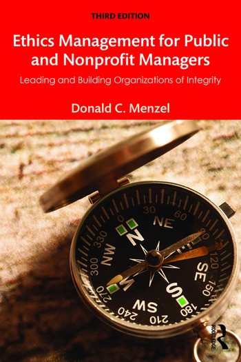 Ethics Management for Public and Nonprofit Managers Leading and Building Organizations of Integrity book cover