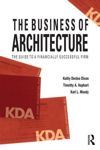 The Business of Architecture Your Guide to a Financially Successful Firm book cover