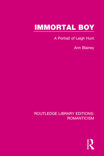 Immortal Boy A Portrait of Leigh Hunt book cover