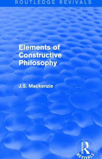 Elements of Constructive Philosophy book cover