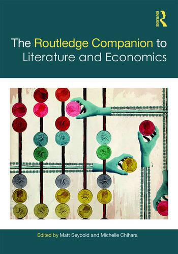 The Routledge Companion to Literature and Economics book cover