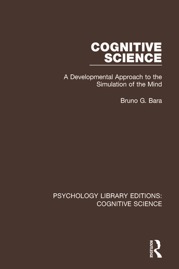 Cognitive Science A Developmental Approach to the Simulation of the Mind book cover