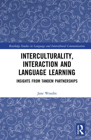 Interculturality, Interaction and Language Learning Insights from Tandem Partnerships book cover