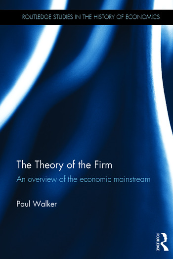 The Theory of the Firm An overview of the economic mainstream book cover