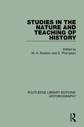Studies in the Nature and Teaching of History book cover