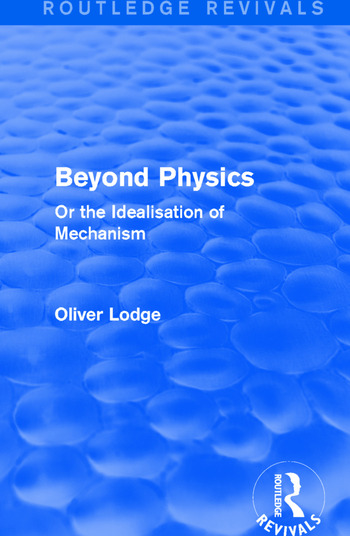 Beyond Physics Or the Idealisation of Mechanism book cover