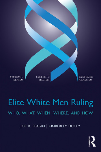Elite White Men Ruling Who, What, When, Where, and How book cover